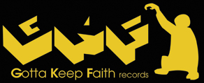 GOTTA KEEP FAITH Records